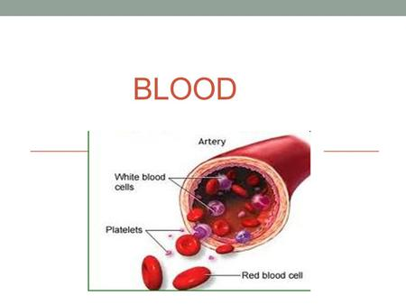 BLOOD. BLOOD AND ITS ASSOCIATED DISORDERS  Blood is a specialized body fluid that circulates in the blood vessels bringing oxygen and nourishment to.