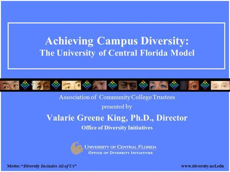 Achieving Campus Diversity: The University of Central Florida Model
