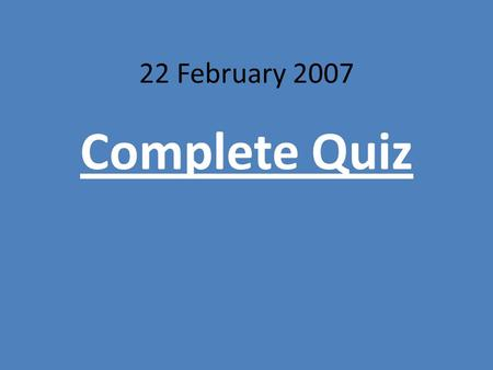 22 February 2007 Complete Quiz. The Soviet Government controlled all the factories so there was no one to oversee how they were doing, but the Government.