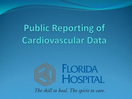 Overview Public Reporting Cardiovascular Data Recommendations.