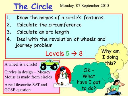 The Circle Levels 5  8 Know the names of a circle's features