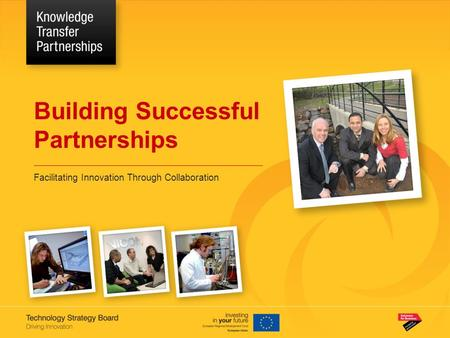Building Successful Partnerships Facilitating Innovation Through Collaboration.