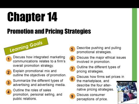 Chapter 14 Promotion and Pricing Strategies Learning Goals
