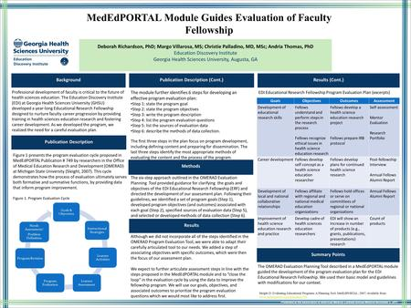 MedEdPORTAL Module Guides Evaluation of Faculty Fellowship Background Professional development of faculty is critical to the future of health sciences.
