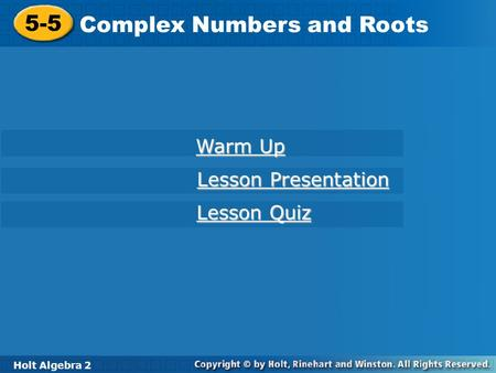 Complex Numbers and Roots
