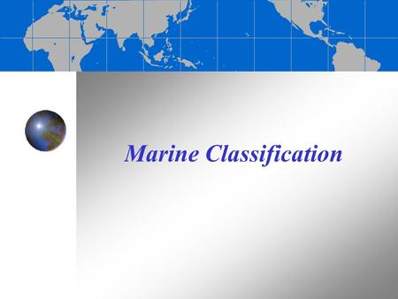 Marine Classification. What Makes something alive?