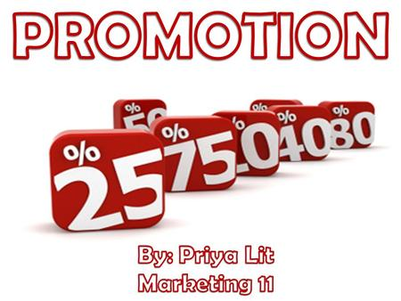 "A special offer that can help increase the average customer loyalty and revenue Promotion is one of the market mix elements Term ""promotion"" is used by."