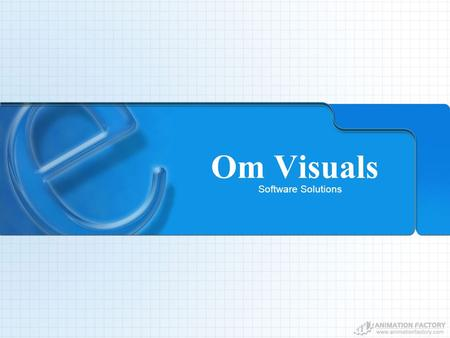Om Visuals Software Solutions Company Profile Welcome to our Site Om Visuals, based in Pune-India, offers top-quality professional best web design and.