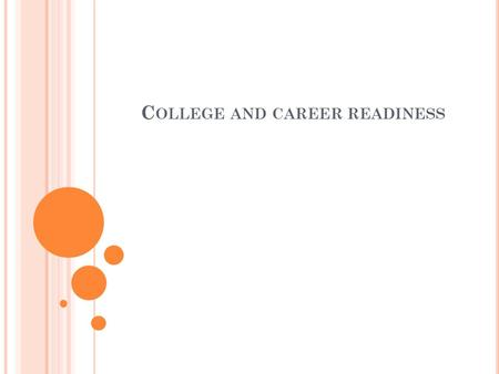 C OLLEGE AND CAREER READINESS. R EADING A P AYCHECK Family Economics & Financial Education.
