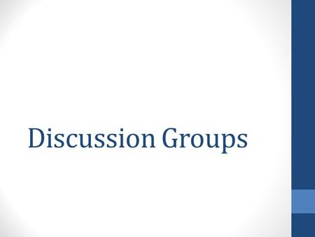 Discussion Groups. Summarizer Give the most important ideas in one or two sentences Do not include details or information that is not important It is.
