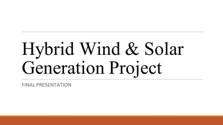 Hybrid Wind & Solar Generation Project