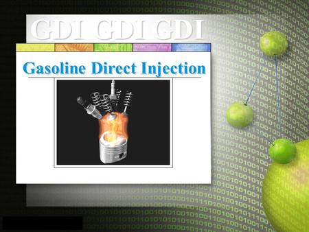Gasoline Direct Injection GDIGDIGDI.  Introduction  Advantages of Fuel Injection over Carburetor  Main Components of Electronic Fuel Injection  Electronic.