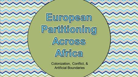 European Partitioning Across Africa