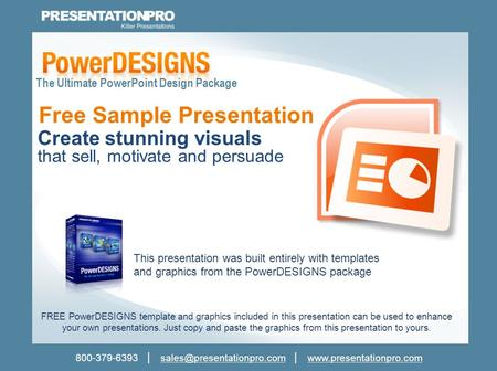 800-379-6393 │ │ FREE PowerDESIGNS template and graphics.