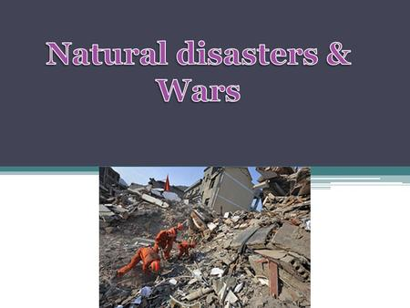 Headlines Natural disasters & Japan earthquake by Rand Al-Subu Haiti earthquake by Hanin Sawalha Wars by Bisan Abu Salah Gaza war by Marwa isma'el.