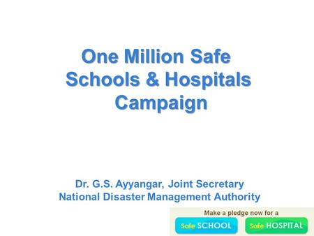 One Million Safe Schools & Hospitals Campaign