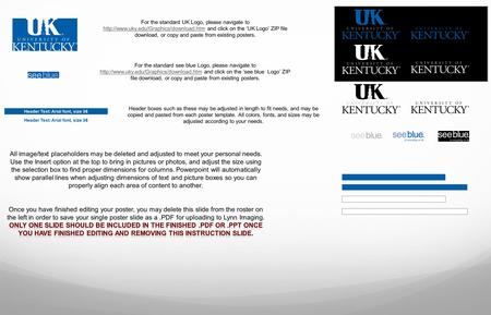 Header Text: Arial font, size 36 For the standard UK Logo, please navigate to  and click on the 'UK Logo' ZIP file.