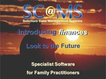 Introducing Specialist Software for Family Practitioners Look to the Future finances finances.