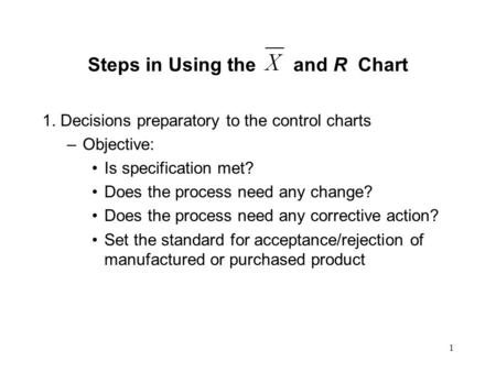Steps in Using the and R Chart