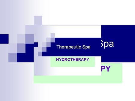 Therapeutic Spa HYDROTHERAPY. Why Would You Go to a Spa? Spas are a center for healing and nourishing mind, body and spirit. People go to spas for fitness,