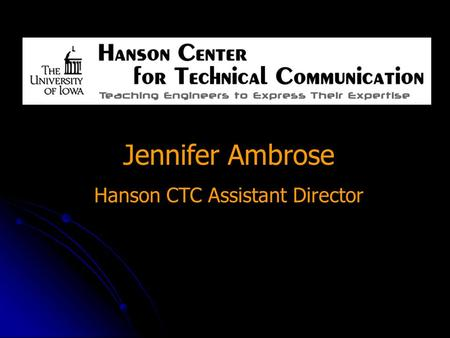 Jennifer Ambrose Hanson CTC Assistant Director. The Lab Report (#2 due September 24-28) ● ● The lab report measures your individual ability to document.