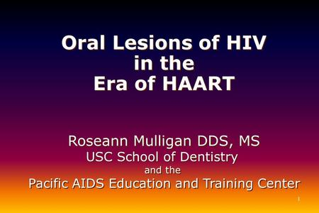 Oral Lesions of HIV in the Era of HAART