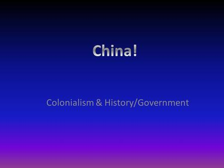 Colonialism & History/Government. Colonialism is the building and maintaining of colonies in one territory by people based elsewhere.