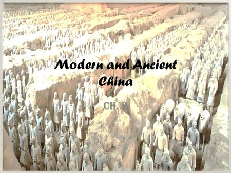 Modern and Ancient China Ch. 2. Modern China* Contains 20% of the worlds population – 1.3 Billion – Most of any country Contains 20% of the worlds population.