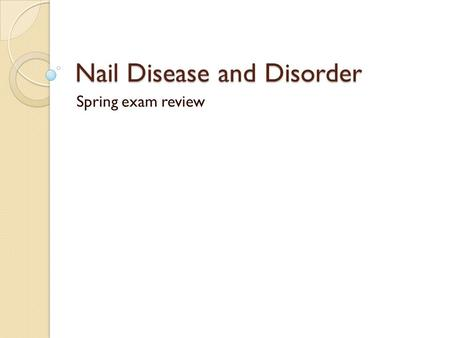 Nail Disease and Disorder