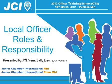 2012 Officer Training School (OTS) 18th March 2012 – Pustaka Miri
