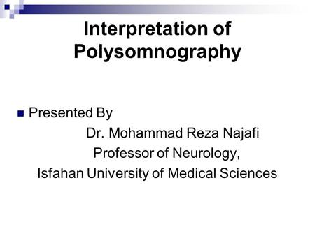 Interpretation of Polysomnography