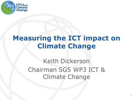 Measuring the ICT impact on Climate Change