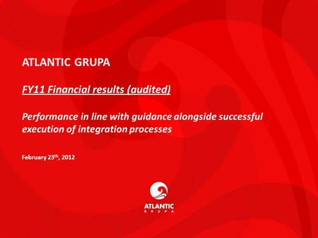 ATLANTIC GRUPA FY11 Financial results (audited)