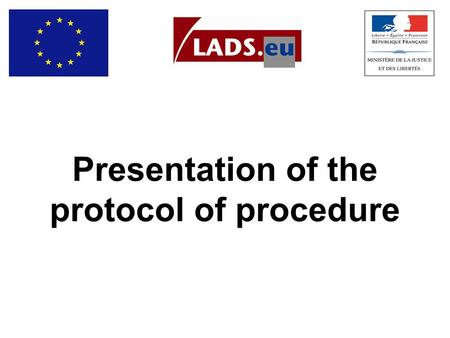 Presentation of the protocol of procedure. 5 criteria to launch the alert a victim who is a minor an abduction a danger for the victim information that.