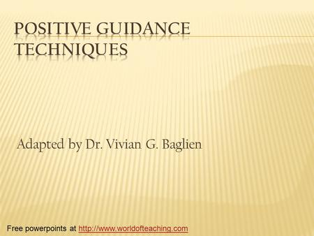 Adapted by Dr. Vivian G. Baglien Free powerpoints at