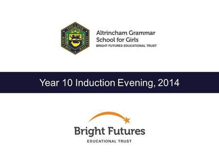 Year 10 Induction Evening, 2014. This Evening  Introduction  Expectations / 6 th Form Requirements  GCSE Examinations  Controlled Assessment  Homework.