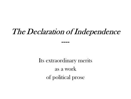 declaration of independence argument and rhetoric