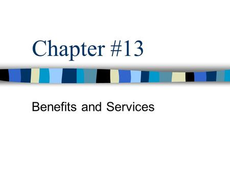 Chapter #13 Benefits and Services. Oklahoma 1907 - 2007  www.netstate.com/state_seals.htm www.netstate.com/state_seals.htm.