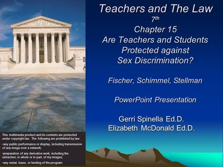 Teachers and The Law 7 th Chapter 15 Are Teachers and Students Protected against Sex Discrimination? Fischer, Schimmel, Stellman PowerPoint Presentation.