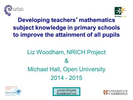 Liz Woodham, NRICH Project & Michael Hall, Open University