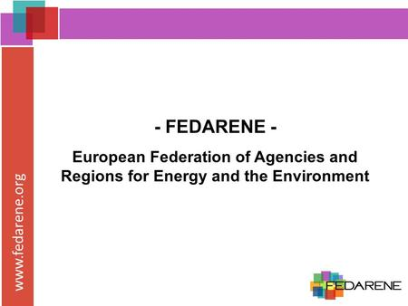 Www.fedarene.org - FEDARENE - European Federation of Agencies and Regions for Energy and the Environment.