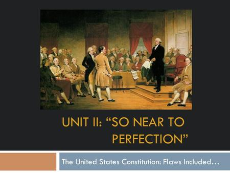 an analysis of the flaws of the constitution and the convention of philadelphia in the united states Secret proceedings and debates of the convention assembled at philadelphia, in the year 1787 : for the purpose of forming the united states of america.