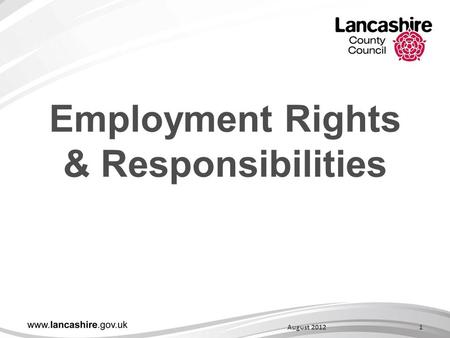 Employment Rights & Responsibilities 1August 2012.