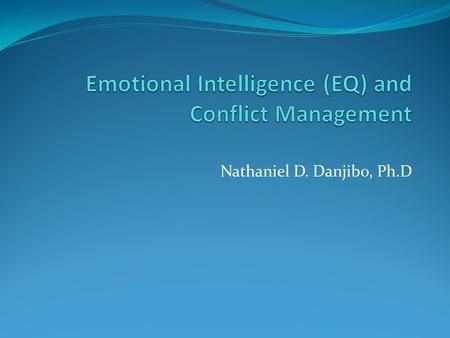 Emotional Intelligence (EQ) and Conflict Management