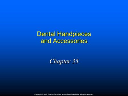 Dental Handpieces and Accessories