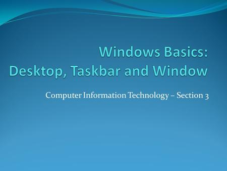 Windows Basics: Desktop, Taskbar and Window