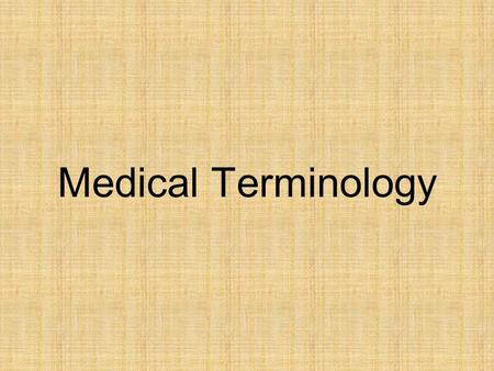 Medical Terminology. It is nearly impossible for even the most experienced health professional to be familiar with every medical term. However, knowledge.