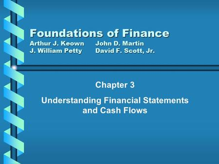 Chapter 3 Understanding Financial Statements and Cash Flows