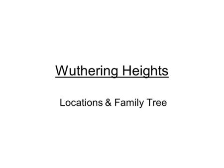 Wuthering Heights Locations & Family Tree. Gimmerton Valley near Thrushcross Park Looking from the Valley toward the Moors Photographs are of Wycoller.