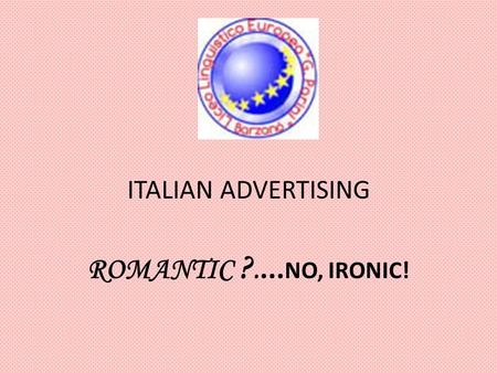 ITALIAN ADVERTISING ROMANTIC ?.... NO, IRONIC!. Air action vigorsol advertising